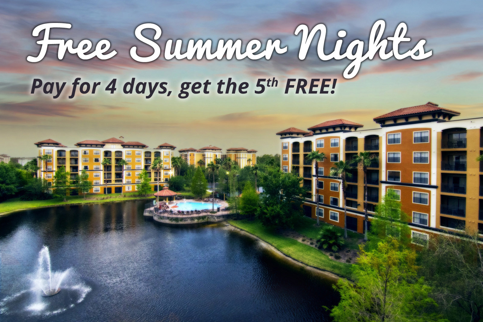 Free Summer Nights | Pay for 4 days, get the 5th FREE!